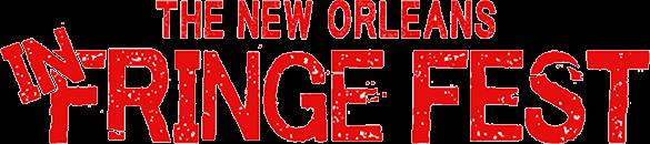 New Orleans InFringe Fest